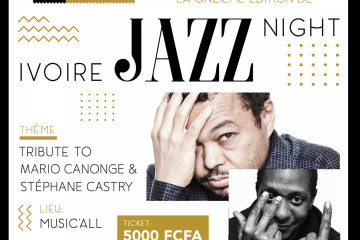 Ivoire Jazz Night- 11e Edition Tribute to Mario Canonge & Stephane Castry