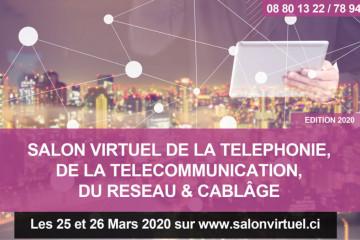 SALON VIRTUEL DE LA TÉLÉPHONIE, DE LA TÉLÉCOMMUNICATION, DU RÉSEAU & CÂBLAGE