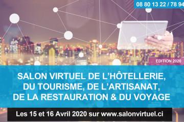 SALON VIRTUEL DE L'HÔTELLERIE, DU TOURISME, DE L'ARTISANAT, DE LA RESTAURATION & DU VOYAGE