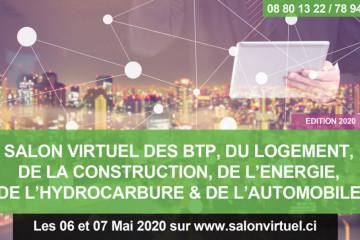 SALON VIRTUEL DES BTP, DU LOGEMENT, DE LA CONSTRUCTION, DE L'ENERGIE, DE L'HYDROCARBURE & DE L'AUTOMOBILE