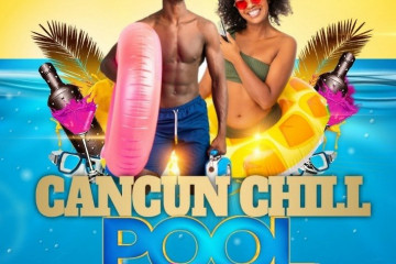 CANCUN POOL CHILL PARTY