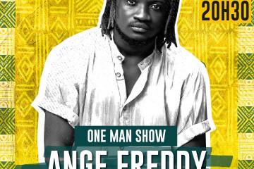 ANGE FREDDY- ONE MAN SHOW
